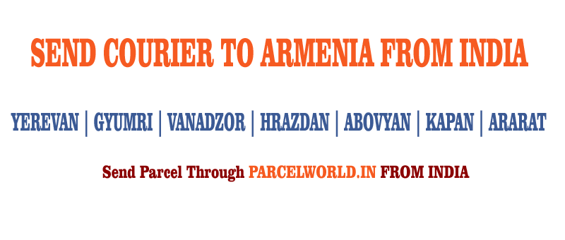 Courier to Armenia from Gurgaon, Courier Armenia, Courier Service to Armenia, Armenia Courier Service, Gurgaon to Armenia Courier Service, Dhl Armenia, Fedex Armenia, UPS Armenia, Aramex Armenia, TNT Armenia, Cheapest, Economy, Express, Fast, Air, Cargo, Urgent, Cheap, Gurgaon Armenia Courier, cargo service to Armenia, Armenia cargo service, shipment to Armenia, Gurgaon to Armenia cargo, Shipping to Armenia, cargo Agent for Armenia, Best International Courier Service for Armenia, Sending Parcel to Armenia, Ship to Armenia, Armenia Courier Charges, Courier rate from India to Armenia, Best way to send parcel to Germany From Gurgaon, Courier for Armenia from Gurgaon, Courier Charges For Armenia, Reliable courier for Armenia, Affordable Courier Service for Armenia, Delivery to Armenia, import service from Armenia, Fast Courier to Armenia, Parcel Delivery to Armenia, Cargo Delivery to Armenia, Best Courier to Armenia, Way to Send parcel to Armenia, Discounted Courier Rates for Armenia from Gurgaon, Shipping Prices for Armenia, Armenia Courier Price from Gurgaon, Cheapest Courier Service for Armenia From Gurgaon, Economy Courier Service for Armenia From Gurgaon, cargo service to Armenia, Cargo agent for Armenia, Armenia Cargo Service, Export Cargo to Armenia, Sea Cargo to Armenia, Economy Courier Rates for Armenia From Gurgaon, Economy courier Rates for Armenia, how to Send Courier to Armenia, How to ship Parcel to Armenia From Gurgaon, Shipping Rates for Armenia, Shipping Charges for Armenia, Top Rates Courier for Armenia, Gurgaon to Armenia Courier Charges, Armenia Courier Expert, Fast Courier to Armenia, Urgent Courier to Armenia from Gurgaon, Express Delivery to Armenia from Gurgaon, Gurgaon to Armenia Urgent Courier Service, Next Day courier to Armenia From Gurgaon, Next Day Delivery to Armenia from Gurgaon, Next Day Courier to Armenia, Fast Courier to Armenia from Gurgaon, Discounted Rates for Armenia Courier, Parcel Delivery to Armenia, Door Delivery to Armenia, ca