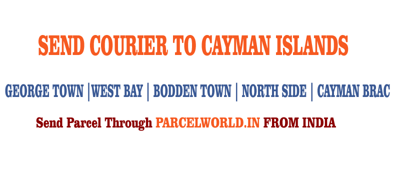 SEND COURIER TO CAYMAN ISLANDS FROM INDIA