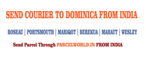 SEND COURIER TO DOMINICA FROM INDIA