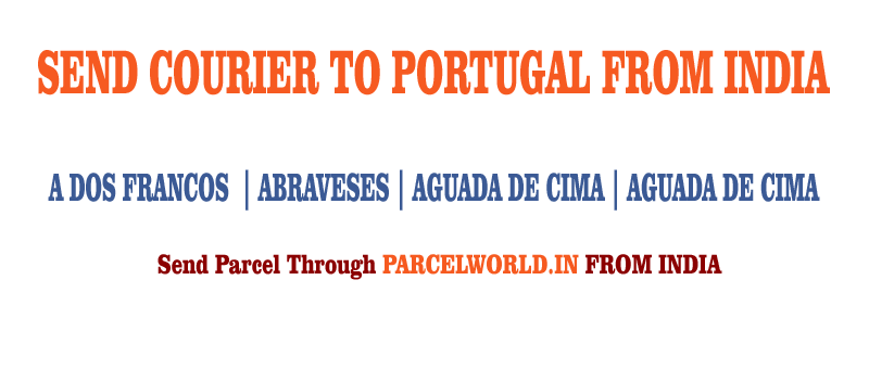 Courier to Portugal from Gurgaon, Courier Portugal, Courier Service to Portugal, Portugal Courier Service, Gurgaon to Portugal Courier Service, Dhl Portugal, Fedex Portugal, UPS Portugal, Aramex Portugal, TNT Portugal, Cheapest, Economy, Express, Fast, Air, Cargo, Urgent, Cheap, Gurgaon Portugal Courier, cargo service to Portugal, Portugal cargo service, shipment to Portugal, Gurgaon to Portugal cargo, Shipping to Portugal, cargo Agent for Portugal, Best International Courier Service for Portugal, Sending Parcel to Portugal, Ship to Portugal, Portugal Courier Charges, Courier rate from India to Portugal, Best way to send parcel to Germany From Gurgaon, Courier for Portugal from Gurgaon, Courier Charges For Portugal, Reliable courier for Portugal, Affordable Courier Service for Portugal, Delivery to Portugal, import service from Portugal, Fast Courier to Portugal, Parcel Delivery to Portugal, Cargo Delivery to Portugal, Best Courier to Portugal, Way to Send parcel to Portugal, Discounted Courier Rates for Portugal from Gurgaon, Shipping Prices for Portugal, Portugal Courier Price from Gurgaon, Cheapest Courier Service for Portugal From Gurgaon, Economy Courier Service for Portugal From Gurgaon, cargo service to Portugal, Cargo agent for Portugal, Portugal Cargo Service, Export Cargo to Portugal, Sea Cargo to Portugal, Economy Courier Rates for Portugal From Gurgaon, Economy courier Rates for Portugal, how to Send Courier to Portugal, How to ship Parcel to Portugal From Gurgaon, Shipping Rates for Portugal, Shipping Charges for Portugal, Top Rates Courier for Portugal, Gurgaon to Portugal Courier Charges, Portugal Courier Expert, Fast Courier to Portugal, Urgent Courier to Portugal from Gurgaon, Express Delivery to Portugal from Gurgaon, Gurgaon to Portugal Urgent Courier Service, Next Day courier to Portugal From Gurgaon, Next Day Delivery to Portugal from Gurgaon, Next Day Courier to Portugal, Fast Courier to Portugal from Gurgaon, Discounted Rates for Portugal Courier, Parcel Delivery to Portugal, Door Delivery to Portugal, cargo agent for Portugal