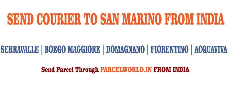 Courier to San Marino from Gurgaon, Courier San Marino, Courier Service to San Marino, San Marino Courier Service, Gurgaon to San Marino Courier Service, Dhl San Marino, Fedex San Marino, UPS San Marino, Aramex San Marino, TNT San Marino, Cheapest, Economy, Express, Fast, Air, Cargo, Urgent, Cheap, Gurgaon San Marino Courier, cargo service to San Marino, San Marino cargo service, shipment to San Marino, Gurgaon to San Marino cargo, Shipping to San Marino, cargo Agent for San Marino, Best International Courier Service for San Marino, Sending Parcel to San Marino, Ship to San Marino, San Marino Courier Charges, Courier rate from India to San Marino, Best way to send parcel to Germany From Gurgaon, Courier for San Marino from Gurgaon, Courier Charges For San Marino, Reliable courier for San Marino, Affordable Courier Service for San Marino, Delivery to San Marino, import service from San Marino, Fast Courier to San Marino, Parcel Delivery to San Marino, Cargo Delivery to San Marino, Best Courier to San Marino, Way to Send parcel to San Marino, Discounted Courier Rates for San Marino from Gurgaon, Shipping Prices for San Marino, San Marino Courier Price from Gurgaon, Cheapest Courier Service for San Marino From Gurgaon, Economy Courier Service for San Marino From Gurgaon, cargo service to San Marino, Cargo agent for San Marino, San Marino Cargo Service, Export Cargo to San Marino, Sea Cargo to San Marino, Economy Courier Rates for San Marino From Gurgaon, Economy courier Rates for San Marino, how to Send Courier to San Marino, How to ship Parcel to San Marino From Gurgaon, Shipping Rates for San Marino, Shipping Charges for San Marino, Top Rates Courier for San Marino, Gurgaon to San Marino Courier Charges, San Marino Courier Expert, Fast Courier to San Marino, Urgent Courier to San Marino from Gurgaon, Express Delivery to San Marino from Gurgaon, Gurgaon to San Marino Urgent Courier Service, Next Day courier to San Marino From Gurgaon, Next Day Delivery to San Marino from Gurgaon, Next Day Courier to San Marino, Fast Courier to San Marino from Gurgaon, Discounted Rates for San Marino Courier, Parcel Delivery to San Marino, Door Delivery to San Marino, cargo agent for San Marino