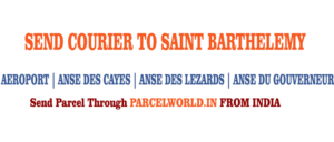 Courier to St Barthelemy from Gurgaon, Courier St Barthelemy, Courier Service to St Barthelemy, St Barthelemy Courier Service, Gurgaon to St Barthelemy Courier Service, Dhl St Barthelemy, Fedex St Barthelemy, UPS St Barthelemy, Aramex St Barthelemy, TNT St Barthelemy, Cheapest, Economy, Express, Fast, Air, Cargo, Urgent, Cheap, Gurgaon St Barthelemy Courier, cargo service to St Barthelemy, St Barthelemy cargo service, shipment to St Barthelemy, Gurgaon to St Barthelemy cargo, Shipping to St Barthelemy, cargo Agent for St Barthelemy, Best International Courier Service for St Barthelemy, Sending Parcel to St Barthelemy, Ship to St Barthelemy, St Barthelemy Courier Charges, Courier rate from India to St Barthelemy, Best way to send parcel to Germany From Gurgaon, Courier for St Barthelemy from Gurgaon, Courier Charges For St Barthelemy, Reliable courier for St Barthelemy, Affordable Courier Service for St Barthelemy, Delivery to St Barthelemy, import service from St Barthelemy, Fast Courier to St Barthelemy, Parcel Delivery to St Barthelemy, Cargo Delivery to St Barthelemy, Best Courier to St Barthelemy, Way to Send parcel to St Barthelemy, Discounted Courier Rates for St Barthelemy from Gurgaon, Shipping Prices for St Barthelemy, St Barthelemy Courier Price from Gurgaon, Cheapest Courier Service for St Barthelemy From Gurgaon, Economy Courier Service for St Barthelemy From Gurgaon, cargo service to St Barthelemy, Cargo agent for St Barthelemy, St Barthelemy Cargo Service, Export Cargo to St Barthelemy, Sea Cargo to St Barthelemy, Economy Courier Rates for St Barthelemy From Gurgaon, Economy courier Rates for St Barthelemy, how to Send Courier to St Barthelemy, How to ship Parcel to St Barthelemy From Gurgaon, Shipping Rates for St Barthelemy, Shipping Charges for St Barthelemy, Top Rates Courier for St Barthelemy, Gurgaon to St Barthelemy Courier Charges, St Barthelemy Courier Expert, Fast Courier to St Barthelemy, Urgent Courier to St Barthelemy from Gurgaon, Express