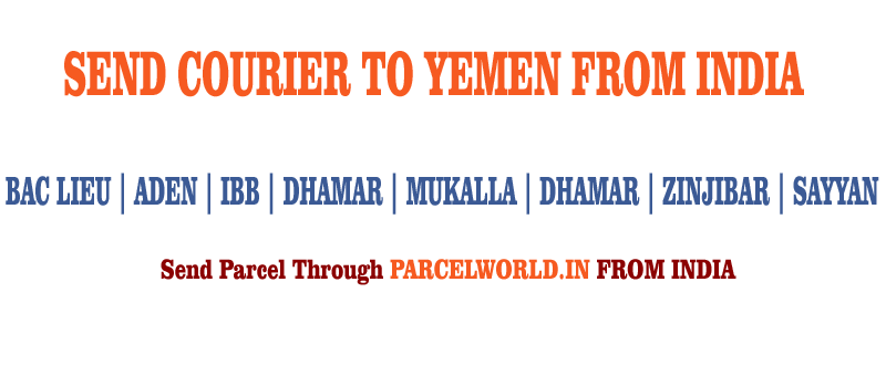 SEND COURIER TO YEMEN FROM INDIA